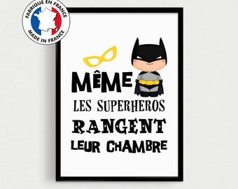 "Quote in french with superhero kids - ""even superheroes keep their room"" - inspirational poster Scandinavian baby"