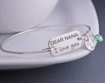 Mother's Day Gift for Nana, Dear Nana: I Love You Bracelet, Personalized Mother's Day Jewelry for Grandma, Nana Bangle Bracelet