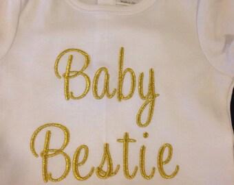 Baby Bestie - Shirt or Bodysuit