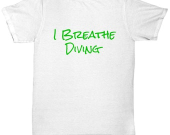 I breathe diving - sports t-shirt gift