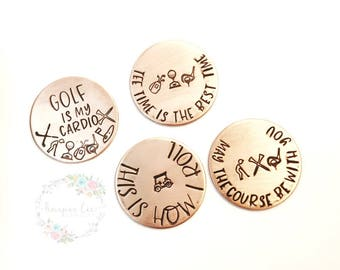 Rustic Copper ~ Golf Ball Marker ~ Retirement Gift ~ This is How I Roll ~ Meet Me On The Green ~ Golf is My Cardio ~ Tee Time is the Best