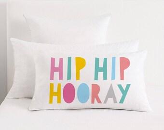 Hip Hip Hooray Pillow, motivational pillow, Cushion cover, inspirational, Nursery decor, children decor, Rectangular Pillow