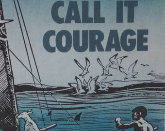 Call It Courage by Armstrong Sperry Vintage Children's Newbery Medal Winner 1968