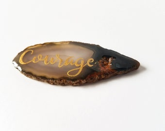 Courage worry stone - Lettered Amber and black agate Slice stocking stuffer - graduation gift - Natural Stone gift - agate with word