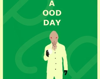 Have a Ood Day, Doctor Who Universe Minimalist Character Poster