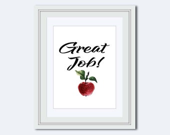 Great Job print - quotes for students - apple gift - back to school - positive quotes - Inspirational Quote - calligraphy print - Home Decor