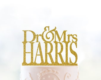 Dr And Mrs Surname Topper Last Name Topper Glitter Cake Topper Gold Cake Topper Gold Wedding Acrylic Cake Topper Anniversary Gift - (T028)