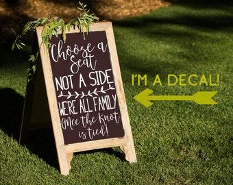 Choose a Seat Not a Side Decal, Ceremony Sticker, Chalkboard Wedding Vinyl Letters, DIY Wedding Craft, DECAL ONLY, Wedding Seating Sign