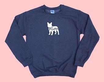 "French Bulldog ""MAMA"", Dog Mama Crewneck Sweatshirt"