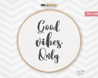 GOOD VIBES ONLY counted cross stitch pattern, modern typography quote pdf