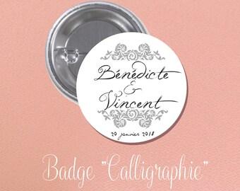 "Wedding guest gift theme BADGE ""calligraphy"""