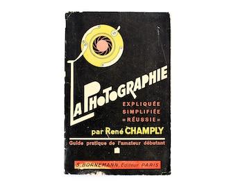 """1932 Vintage French """"La Photographie"""" Guide Book by René Champly - Éditions Bornemann, Paris"""