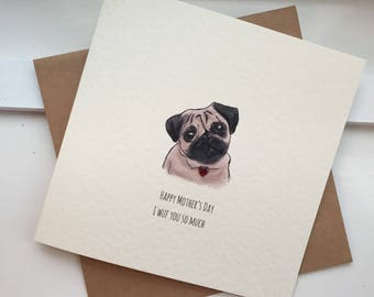 Happy Mothers's Day/ I Love (WUF) You so much Pug Dog Card with red HEART embellishment heart
