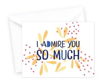 I admire you • single card