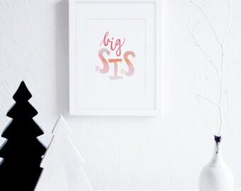 Big Sister Art Print, Big Sis Watercolor Printable Art, Calligraphy, Coral and Peach Little Girls Room Decor, Modern Childrens Wall Art,