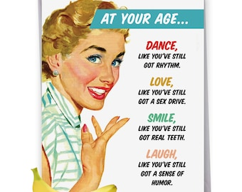 J2475BDG Jumbo Funny Birthday Greeting Card: At Your Age, with Envelope