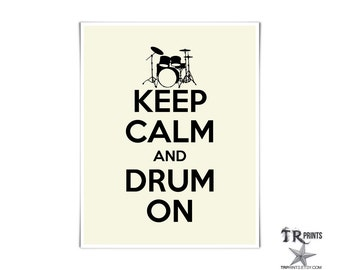 Keep Calm and Drum On Art Print - Available in Multiple Sizes