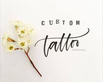 Custom Lettered Tattoo