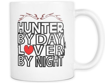 Hunters Mug| Hunter/Lover Mug | Deer Hunting Mug | Funny Coffee Mug | Unique Coffee Mug | Gift For Him Mug | Gift For Hunter | Husband Gifts