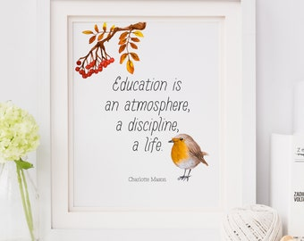 """Charlotte Mason """"Education is..."""" Quote with Bird Print (PRINT VERSION)"""