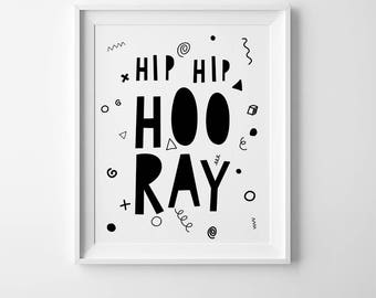 Nursery art, kids typography print, nursery wall decor, childrens print, cute nursery prints, nursery quote Hip Hip Hooray, kids wall art