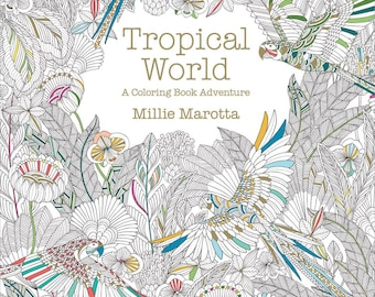 Tropical World Adult Coloring Book