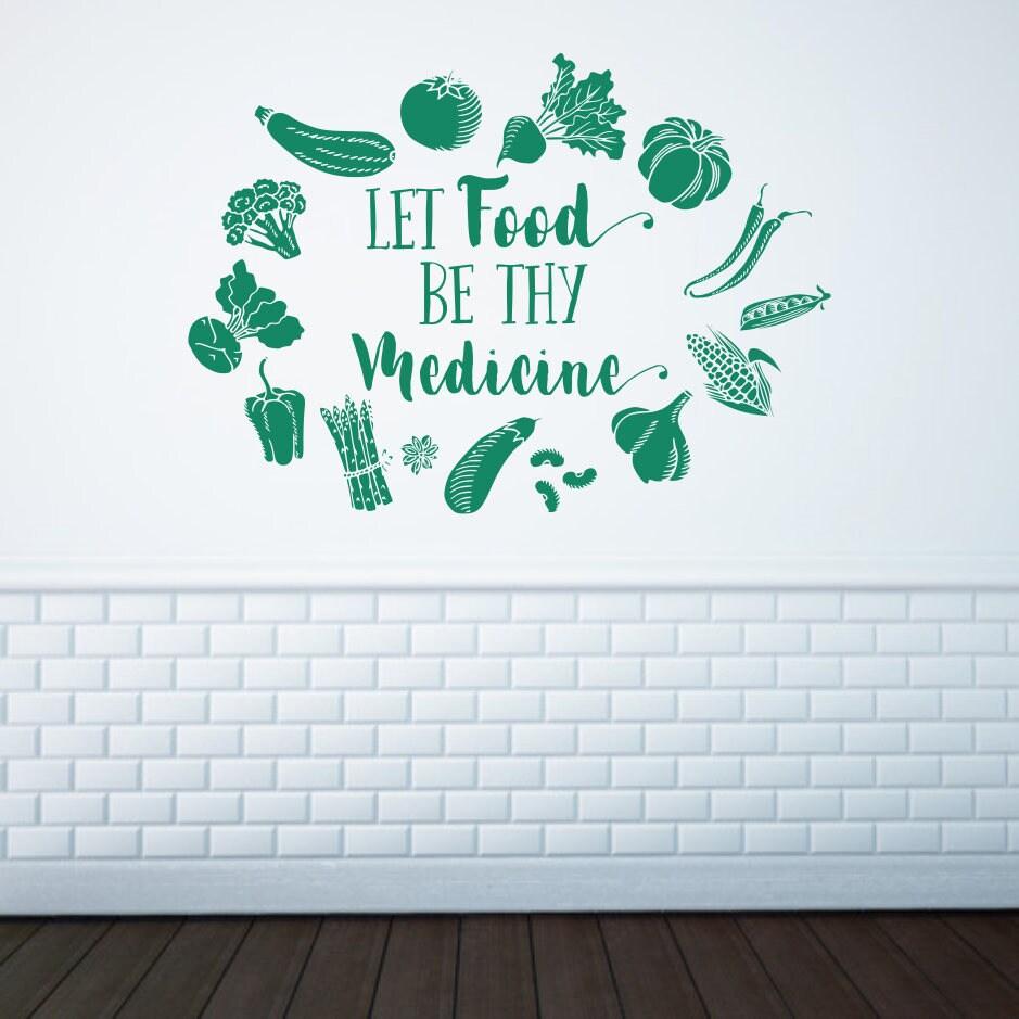 Let food be thy medicine decal, food wall decal, food wall art, food ...