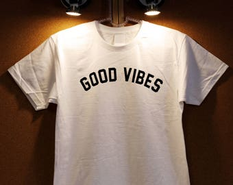 Good Vibes T-shirt, Tumblr Shirts Only Good Vibes Top, Quote Tshirt Teen Outfit Funny t-shirt