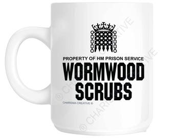 Wormwood Scrubs Novelty Fun Mug CH28