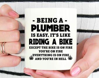 Plumber Mug, Being A Plumber is Easy Mug, Plumber Gifts, Gift Ideas for Plumber, Gift for Plumber Coffee Mug,Plumber Cup