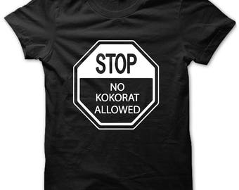 No Kokorat Allowed Shirt, Haitian Humor, Haitian Shirt