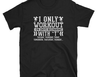 Workout Squat Shirt Workout Squat Gift On T Days