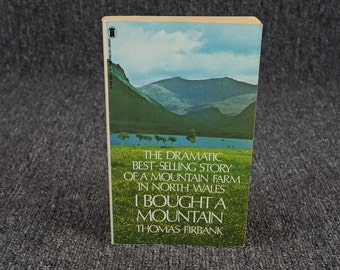 I Bought A Mountain By Thomas Firbank, C. 1959