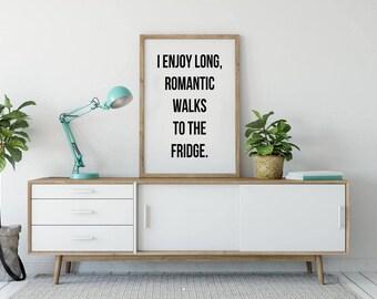Funny Quote Print, Printable Art, Un-inspirational Quotes, Anti Motivational Quotes, Funny Wall Art, Funny Quote Prints, Funny Food Quote