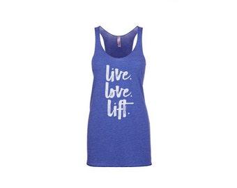 live love lift tank, workout tank, gym tank, tank top, lift tank, fitness tank top, racerback fitness tank