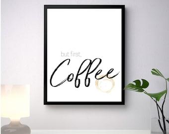 But first, coffee // Digitally Made Wall Art