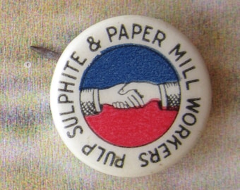 Vintage Union Pin Paper Workers Local Camas Paper Mill Washington FREE SHIPPING