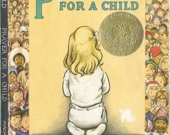 Prayer for a child 1944 by Rachel Field, illustrated by Elizabeth Orton Jones