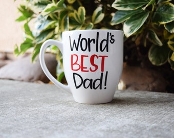 Coffee mug // Worlds Best Dad Mug //  Fathers Day  Coffee Mug // Dads Mug // Dads Birthday gift