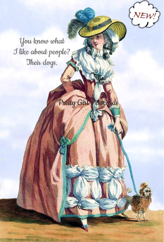"""Marie Antoinette Postcard """"You Know What I Like About People? Their Dogs.."""" Witty Card 18th Century Fashion Card Funny Pretty Girl Postcards"""