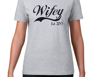 WIFEY EST 2017, wife gift, gift for her, wifey shirt, bridal shower gift, wedding gift for her, wife anniversary, wife wedding gift, wifey