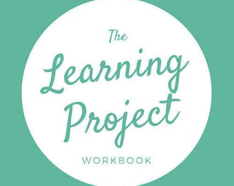 The Learning Project Workbook