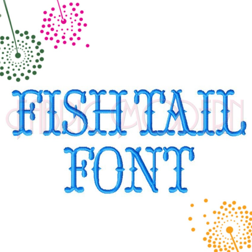 Fishtail font embroidery font design 1 1 5 and 2 all for Embroidery office design version 9
