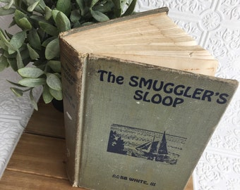 Rare 1937 First Edition / The Smuggler's Sloop by Robb White III / Illustrated by Andrew Wyeth