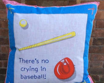 There's No Crying in Baseball embroidered pillow