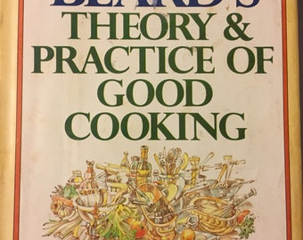 James Beard's Theory and Practice of Good Cooking Vintage Cook Book