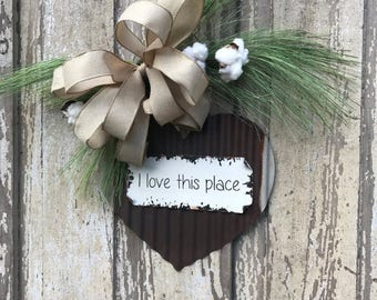 I love this place sign,  Door Hanger,Front door swag, Cotton wreath, Wreath for front door, Fixer upper wreath, famhouse door hanger