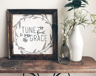 Come Thou Fount Lyrics- Tune my heart to sing thy grace- Wooden Framed Canvas Sign