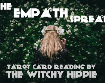 The Empath Tarot Card Reading / Tarot Card Spread / Tarot Card Pulling