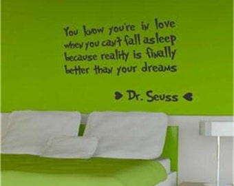 You Know You're in Love... Dr Seuss vinyl wall quote